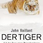 Cover Der Tiger John Vaillant