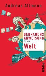 Andreas Altmann Gebrauchsanweisung für die Welt Cover