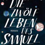 Hannah Tinti Die zwölf Leben des Samuel Hawley